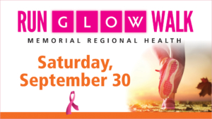 Memorial Regional Health advertisement for the Run GLOW Walk on September 30